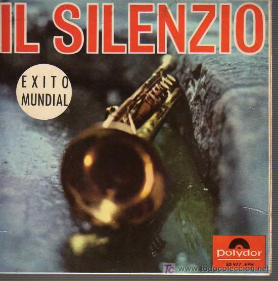 SINGLE IL SILENZIO - SILENCIO EXITO MUNDIAL TROMPETA HENRY SCHACHT (Música - Discos - Singles Vinilo - Canción Francesa e Italiana)