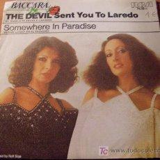 Discos de vinilo: BACCARA ( THE DEVIL SENT YOU TO LAREDO ) 45 RPM ( EPX4). Lote 20458536