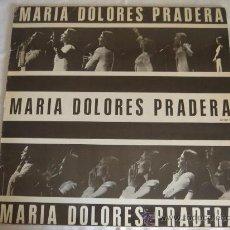 Discos de vinilo: MARIA DOLORES PRADERA. Lote 23787806