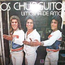 Discos de vinil: LOS CHUNGUITOS LP LIMOSNA DE AMOR. Lote 27395130