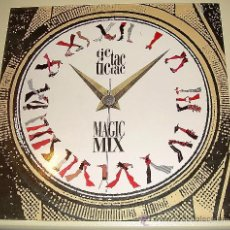 Discos de vinilo: MAGIC MIX - TIC TAC - TIC TAC - MAXI SINGLE - POLIGRAM DE 1987. Lote 27407368