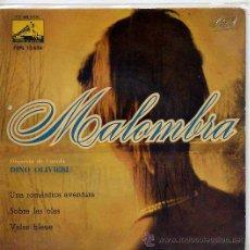 Discos de vinilo: DINO OLIVIERI / MALOMBRA / UNA ROMANTICA AVENTURA (CON ORGANO HAMMOND) + 2 (EP 61). Lote 20499549