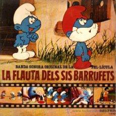 Discos de vinilo: LA FLAUTA DEL SIS BARRUFETS - BANDA SONORA ORIGINAL DE LA PEL·LÍCULA.. Lote 20509508