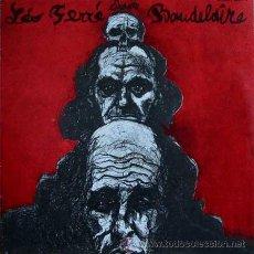 Discos de vinilo: LEO FERRE CHANTE BAUDELAIRE - DOBLE LP. ED. FRANCESA, 1967. Lote 26851710