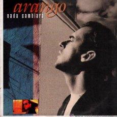Discos de vinilo: ARANGO - NADA CAMBIARÁ / SIEMPRE SERÁS MIA - MAXISINGLE 1990. Lote 25142561