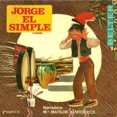 Discos de vinilo: JORGE EL SIMPLE (CUENTO EN ESPAÑOL) EP SELLO BELTER AÑO 1969 . Lote 20568923