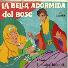 Discos de vinilo: LA BELLA ADORMIDA DEL BOSC (CUENTO EN CATALAN) EP SELLO COLUMBIA AÑO 1964 . Lote 20569289