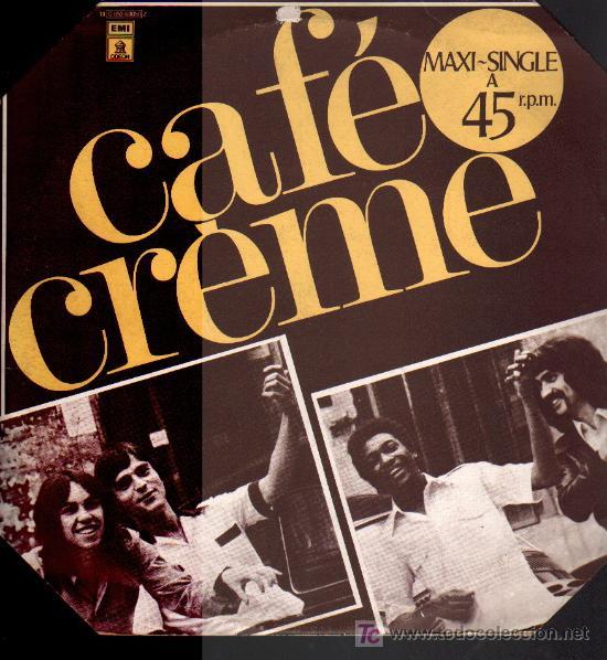 CAFE CREME - CITATIONE ININTERROMPUES / DREAMING - MAXISINGLE 1977 (Música - Discos de Vinilo - Maxi Singles - Pop - Rock Internacional de los 70)