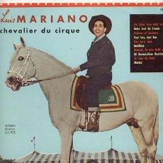 Discos de vinilo: LUIS MARIANO /CHEVALIER DU CIRQUE/ 25 CM 10 PULGADAS 33 RPM / LA VOIX DE SON MAITRE. Lote 23703119