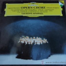 Discos de vinilo: OPERA CHORUSES (MOZART-BEETHOVEN-WEBER-WAGNER-VERDI) GIUSEPPE SINOPOLI & CHORUS & ORCHESTRA OF THE. Lote 20594526