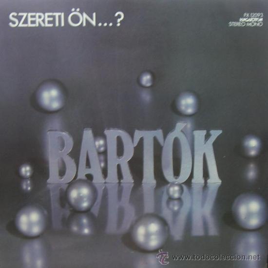BELA BARTOK - SZERETI ÖN - 1978 - EDITADO EN HUNGRÍA (Música - Discos - LP Vinilo - Clásica, Ópera, Zarzuela y Marchas)