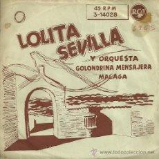 Discos de vinilo: LOLITA SEVILLA SINGLE SELLO RCA AÑO 1958. Lote 20620765