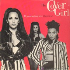 Discos de vinilo: THE COVER GIRLS - IF YOU WANT MY LOVE (HERE IT IS) - LP 1992. Lote 20628319