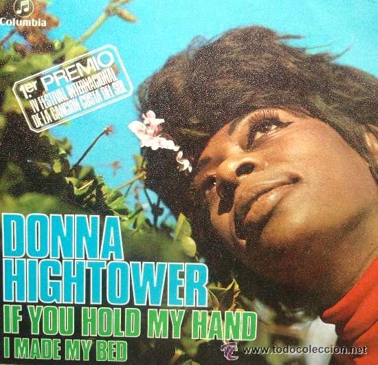 DONNA HIGHTOWER - IF YOU HOLD MY HAND - FESTIVAL DE LA CANCIÓN DE LA COSTA DEL SOL, 1971 (Música - Discos - Singles Vinilo - Otros Festivales de la Canción)