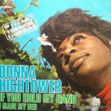 Discos de vinilo: DONNA HIGHTOWER - IF YOU HOLD MY HAND - FESTIVAL DE LA CANCIÓN DE LA COSTA DEL SOL, 1971. Lote 22315691