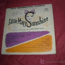 Discos de vinilo: ORIGINAL CAST ALBUM LP LITTLE MARY SUNSHINE PORTADA DOBLE CAPITOL USA RICK BESOYAN. Lote 20643586