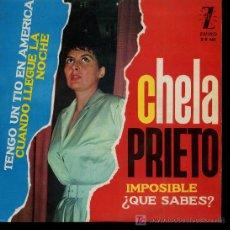 Discos de vinilo: CHELA PRIETO - TENGO UN TIO EN AMERICA / CUANDO LLEGUE LA NOCHE / IMPOSIBLE / QUE SABES - EP 1963. Lote 21507982