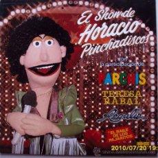 Discos de vinilo: HORACIO PINCHADISCOS EL SHOW 1981. Lote 27002940