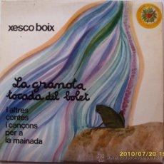 Discos de vinilo: XESCO BOIX LA GRANOTA TOCADA DEL BOLET I ALTRES CONTES. Lote 27002934