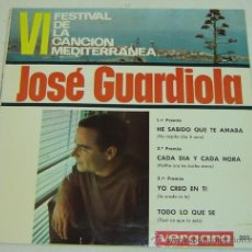 Discos de vinilo: DISCO SINGLE VINILO JOSE GUARDIOLA- VI FESTIVAL CANCION MEDITERRANEA - VERGARA 1964. Lote 23606182