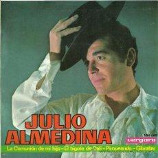 Discos de vinilo: JULIO ALMEDINA EP SELLO VERGARA AÑO 1965. Lote 20671094