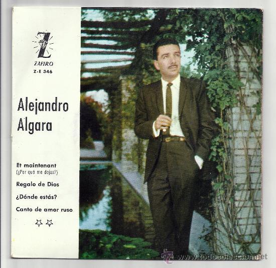 ALEJANDRO ALGARA-ZAFIRO,1962 2º FESTIVAL DE LA COSTA VERDE DE GIJON- REGALO DE DIOS, ¿DONDE ESTAS? (Música - Discos - Singles Vinilo - Otros Festivales de la Canción)