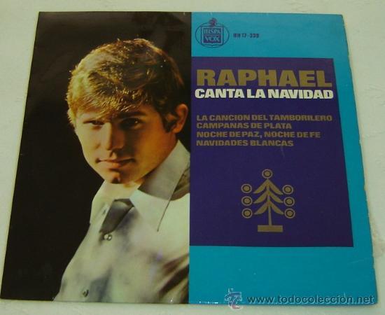 DISCO SINGLE VINILO RAPHAEL CANTA LA NAVIDAD-HISPAVOX 1965 (Música - Discos - Singles Vinilo - Solistas Españoles de los 50 y 60)