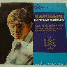 Discos de vinilo: DISCO SINGLE VINILO RAPHAEL CANTA LA NAVIDAD-HISPAVOX 1965 . Lote 22921165
