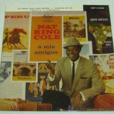 Discos de vinilo: DISCO SINGLE VINILO NAT KING COLE-A MIS AMIGOS-CAPITOL RECORDS 1960. Lote 22305335