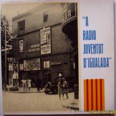 Discos de vinilo: IGUALADA RADIO JUVENTUT D´IGUALADA 1971. Lote 26886406