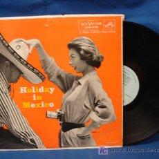 Discos de vinilo: - HOLIDAY IN MEXICO - LPM-1178 - SOMERSET RCA U.S.A. DE LOS 60. Lote 20720427