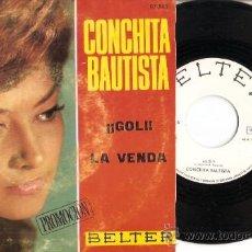 Discos de vinilo: SINGLE CONCHITA BAUTISTA - GOL - LA VENDA. Lote 20722151
