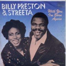 Discos de vinilo: BILLY PRESTON & SYREETA / WITH YOU I'M BORN AGAIN / SOCK-IT, ROCKET (INSTRUMENTAL) SINGLE 80. Lote 20723812