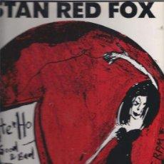 Discos de vinilo: STAN RED FOX. Lote 20731834