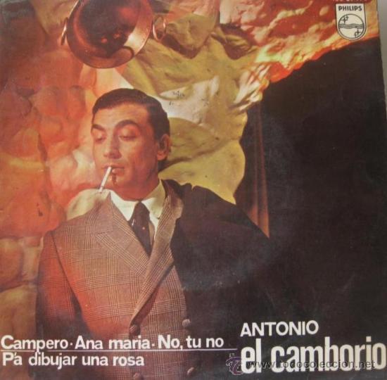 ANTONIO EL CAMBORIO - EP, 1967 (Música - Discos de Vinilo - EPs - Flamenco, Canción española y Cuplé)