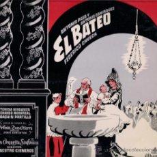 Discos de vinilo: CHUECA - EL BATEO - TERESA BERGANZA, GERARDO MONREAL Y JOAQUÍN PORTILLO - LP 10 PULGADAS, 1962. Lote 26021667