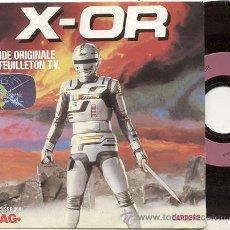 Discos de vinilo: SINGLE 45 RPM / X - OR /// EDITADO POR CARRERE. Lote 159587214