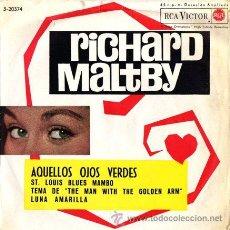 Discos de vinilo: RICHARD MALTBY Y SU ORQUESTA ··· AQUELLOS OJOS VERDES / ST. LOUIS BLUES MAMBO... - (EP 45 RPM). Lote 20771833