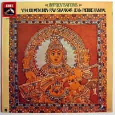 Discos de vinilo: MENUHIN+SHANKAR+RAMPAL - IMPROVISATIONS - LP SPAIN 1978 – EMI / LA VOZ DE SU AMO 10C065-002822. Lote 20793697