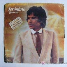 Discos de vinilo: JERÓNIMO - QUISIERA / ALGÚN DÍA VOLVERÉ . Lote 20874591