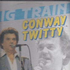 Discos de vinilo: CONWAY TWITTY BIG TRAIN. Lote 20835185