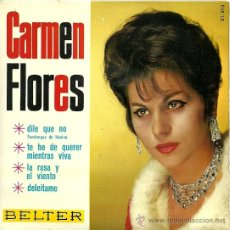 Discos de vinilo: CARMEN FLORES EP SELLO BELTER AÑO 1966 . Lote 20841879