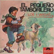 Discos de vinilo: LOS 4 VARGAS - EL PEQUEÑO TAMBORILERO - 1966. Lote 22325049