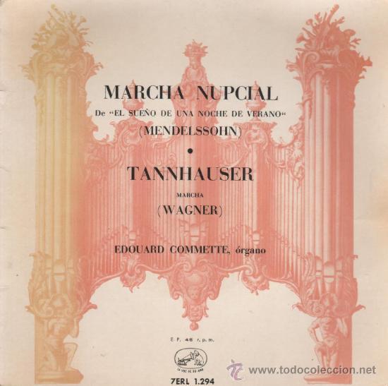 MARCHA NUPCIAL - TANNHAUSER - 1958 (Música - Discos - Singles Vinilo - Clásica, Ópera, Zarzuela y Marchas)