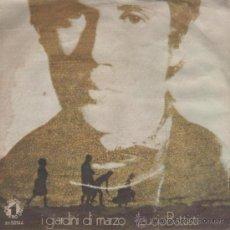 Discos de vinilo: LUCIO BATTISTI - I GIARDINI DI MARZO / COMUNQUE BELLA - EDITADO EN ITALIA. Lote 27407648