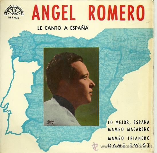 ANGEL ROMERO EP SELLO BERTA AÑO 1966 (Música - Discos de Vinilo - EPs - Flamenco, Canción española y Cuplé)
