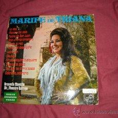 Discos de vinilo: MARIFE DE TRIANA LP ORQUESTA MONTILLA DIR.MAESTRO QUIROGA. Lote 20890698