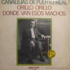 Discos de vinilo: CANALEJAS DE PUERTO REAL - 1973. Lote 20920628