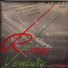 Discos de vinilo: SINGLE VINILO - RAY VENTURA Y SU ORQUESTA. DIS-MOI QUELQUE CHOSE DE GENTIL - BELTER 50.005. Lote 21016874