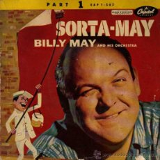 Discos de vinilo: SINGLE VINILO - BILLY MAY AND HIS ORCHESTRA - SORTA-MAY. PART 1 EAP 1-562. Lote 21018091